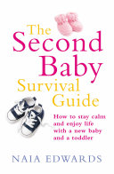 The Second Baby Survival Guide