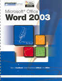 Advantage Series: Microsoft Office Word 2003, Complete Edition