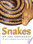 Snakes of the Southeast