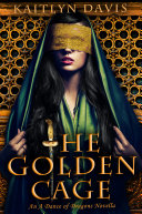 The Golden Cage (A Dance of Dragons Book 0.5)