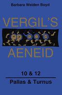 Vergil's Aeneid 10 & 12