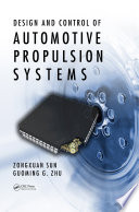 Design and Control of Automotive Propulsion Systems