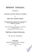 Methodist Hymnology Comprehending Notices Of The Poetical Works Of John And Charles Wesley