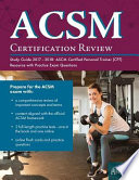 ACSM Certification Review Study Guide 2017-2018