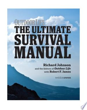 Download Outdoor Life: The Ultimate Survival Manual Free PDF Books - Free PDF