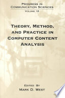 Theory, Method, and Practice in Computer Content Analysis