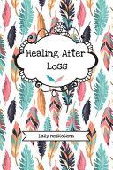 Healing After Loss  Daily Meditations  Book PDF