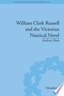 William Clark Russell and the Victorian Nautical Novel