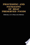 Processing and Packaging Heat Preserved Foods