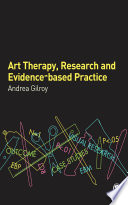 Art Therapy  Research and Evidence based Practice