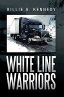 White Line Warriors