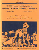 Proceedings, 1993 IEEE Computer Society Symposium on Research in Security and Privacy, May 24-26, 1993, Oakland, California