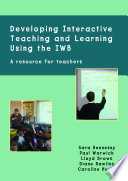 EBOOK  Developing Interactive Teaching and Learning using the IWB
