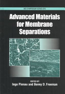 Advanced Materials for Membrane Separations Book