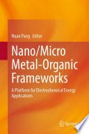 Nano micro Metal organic Frameworks