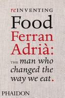 Reinventing Food Ferran Adrià