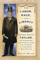 For Labor, Race, and Liberty [Pdf/ePub] eBook