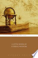 A Little Book of Eternal Wisdom