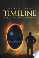 Timeline  A Tale of Altered History Book