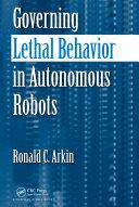 Governing Lethal Behavior in Autonomous Robots Pdf/ePub eBook