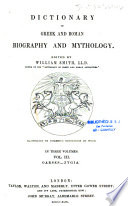 """Dictionary of Greek and Roman Biography and Mythology"""