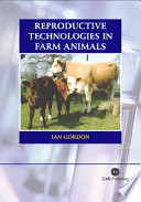 Reproductive Technologies in Farm Animals Book