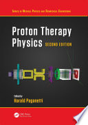 Proton Therapy Physics  Second Edition Book