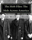 The Mob Files