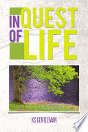 In Quest of life