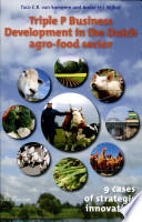 Triple P Business Development in the Dutch Agro Food Sector Book