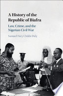 A History of the Republic of Biafra