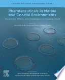Pharmaceuticals in Marine and Coastal Environments