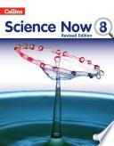 Science Now Class 8 Rev 17 18