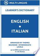 English Italian Learner s Dictionary  Arranged by Themes  Beginner   Intermediate Levels