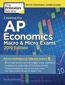 Cracking the AP Economics Macro and Micro Exams  2019 Edition Book