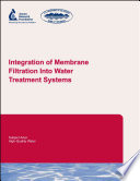 Integration Of Membrane Filtration Into Water Treatment Systems