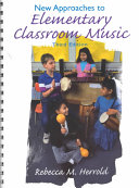 New Approaches To Elementary Classroom Music Book PDF