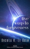 Pdf Five Ways to Forgiveness