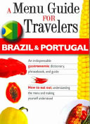 Brazil and Portugal - a Menu Guide for Travelers
