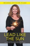 Lead Like the Sun ebook