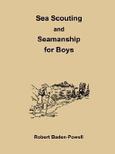 Sea Scouting and Seamanship for Boys