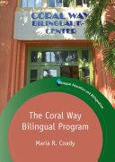 The Coral Way Bilingual Program