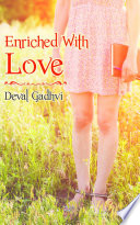 Enriched With Love