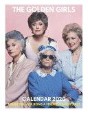 Thank You For Being A Friend Golden Girls   The Golden Girls Calendar 2020