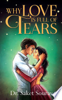 Why Love is Full of Tears