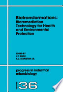 Biotransformations Bioremediation Technology For Health And Environmental Protection Book PDF