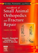 Brinker, Piermattei, and Flo's Handbook of Small Animal Orthopedics and Fracture Repair