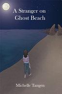 A Stranger on Ghost Beach Pdf/ePub eBook