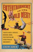 Entertainment in the Old West