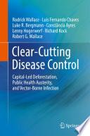Clear Cutting Disease Control